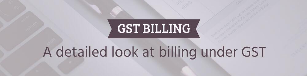Billing under GST