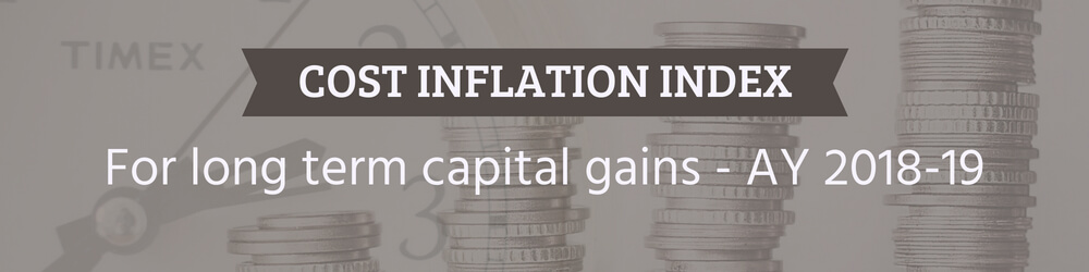 Cost Inflation Index for AY 2018-19 with downloadable PDF