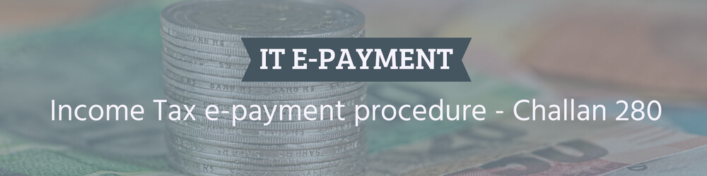 Income Tax e-payment procedure - Challan 280