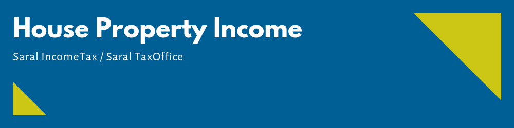 House Property income Saral Income Tax