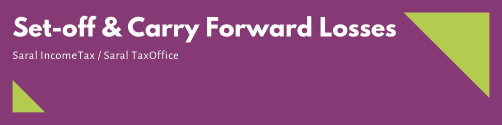 Set-off & Carry Forward Losses
