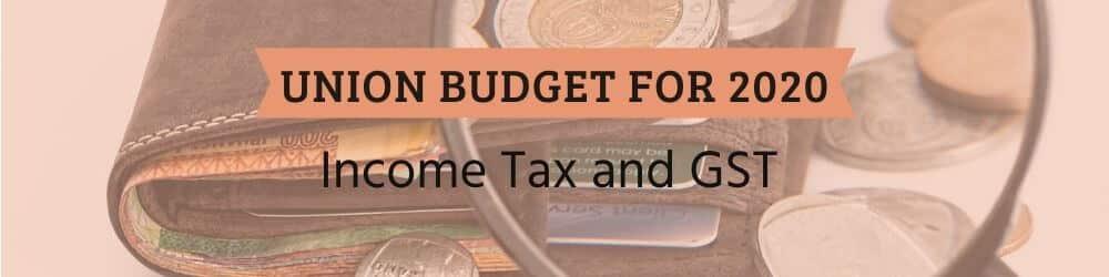 Highlights of Union Budget - Feb 2020
