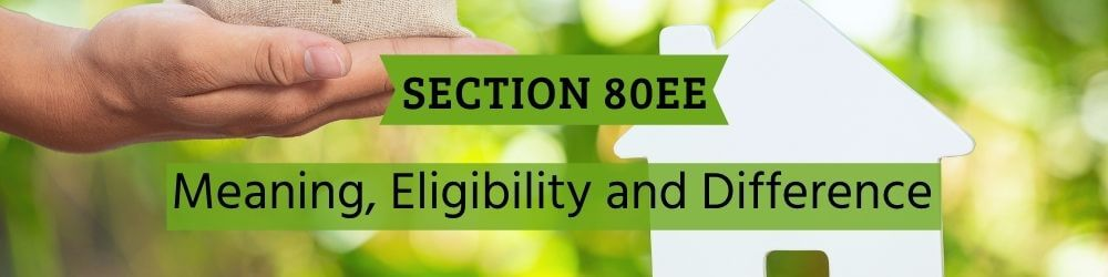 Section 80EE of Income Tax Act