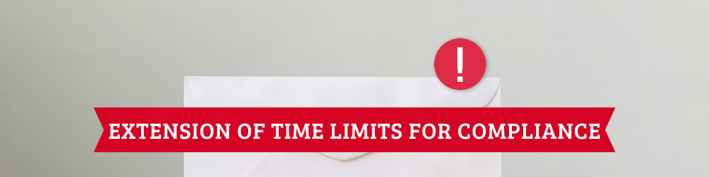Extension of time limits of certain compliance